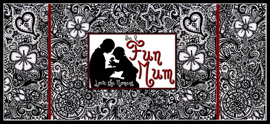 Be A Fun Mum Banner