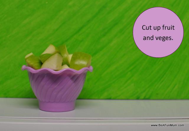fibre and kids -- cut up fruit and veges