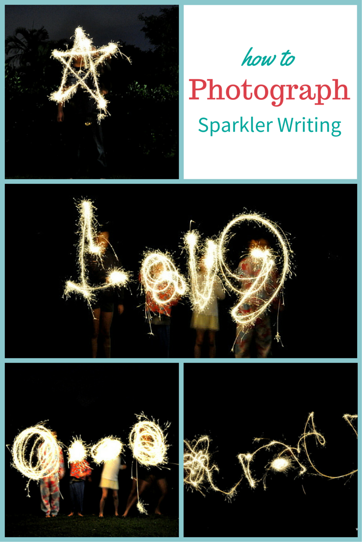 How to photograph sparkler writing - fun with families for New Year's