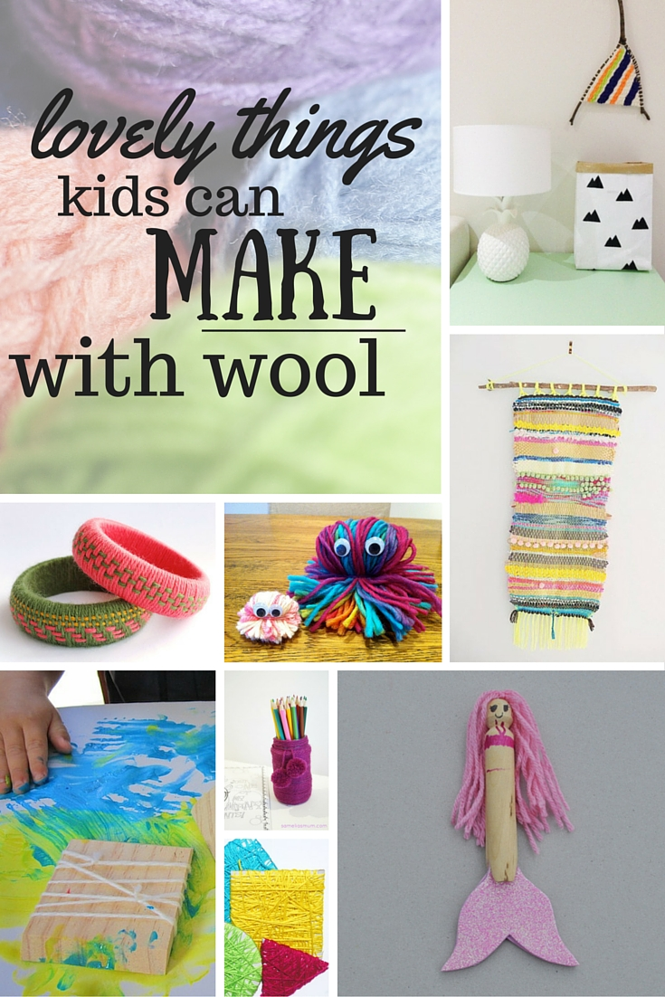 Lots of lovely things kids can make with yarn/wool