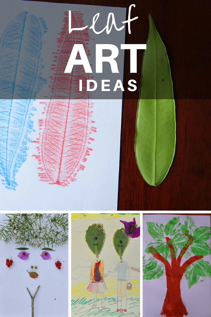 Leaf Art Ideas - simple ways to have fun with kids with nature