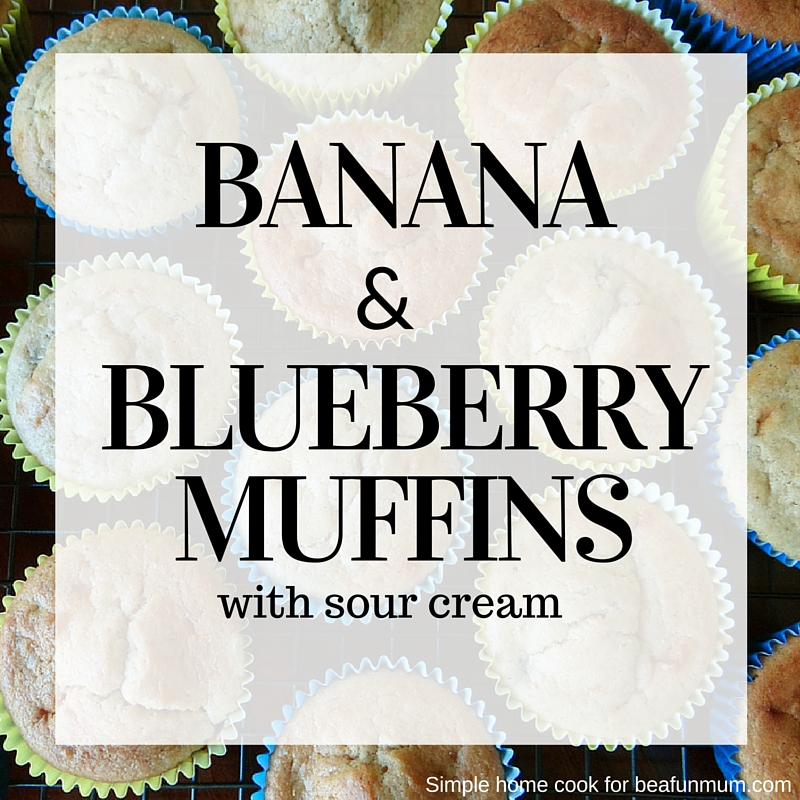 Banana and Blueberry Muffins - these are great to freeze for the lunch box