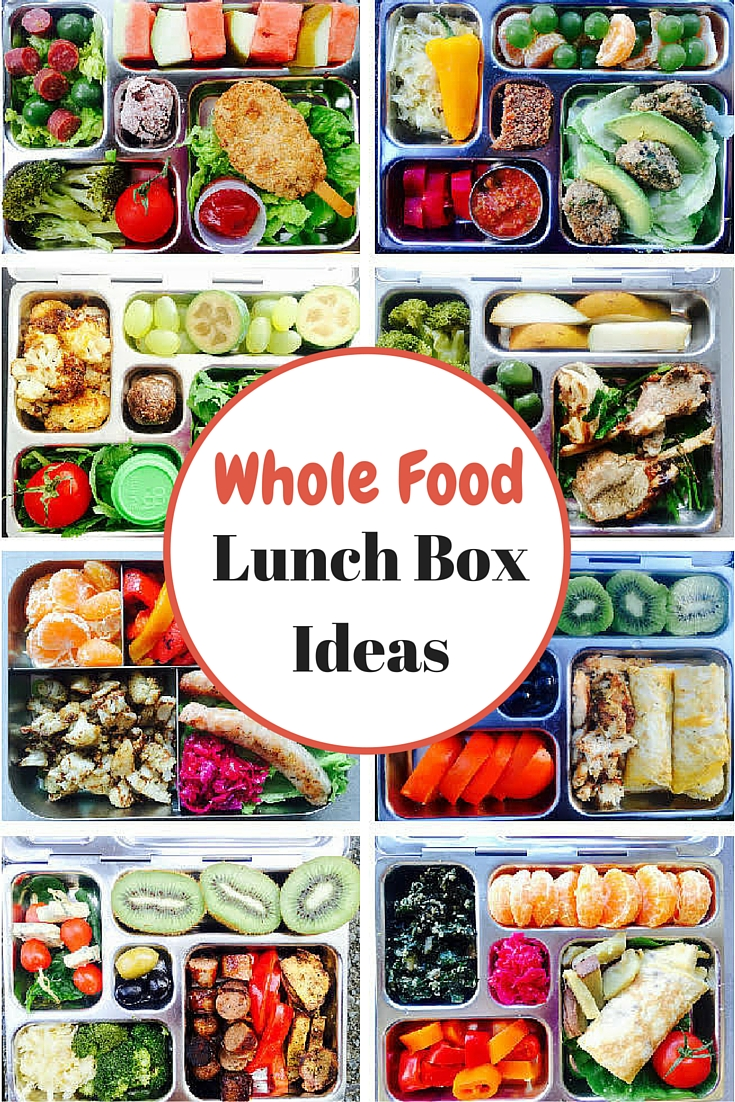 Whole Food Lunch Box Ideas