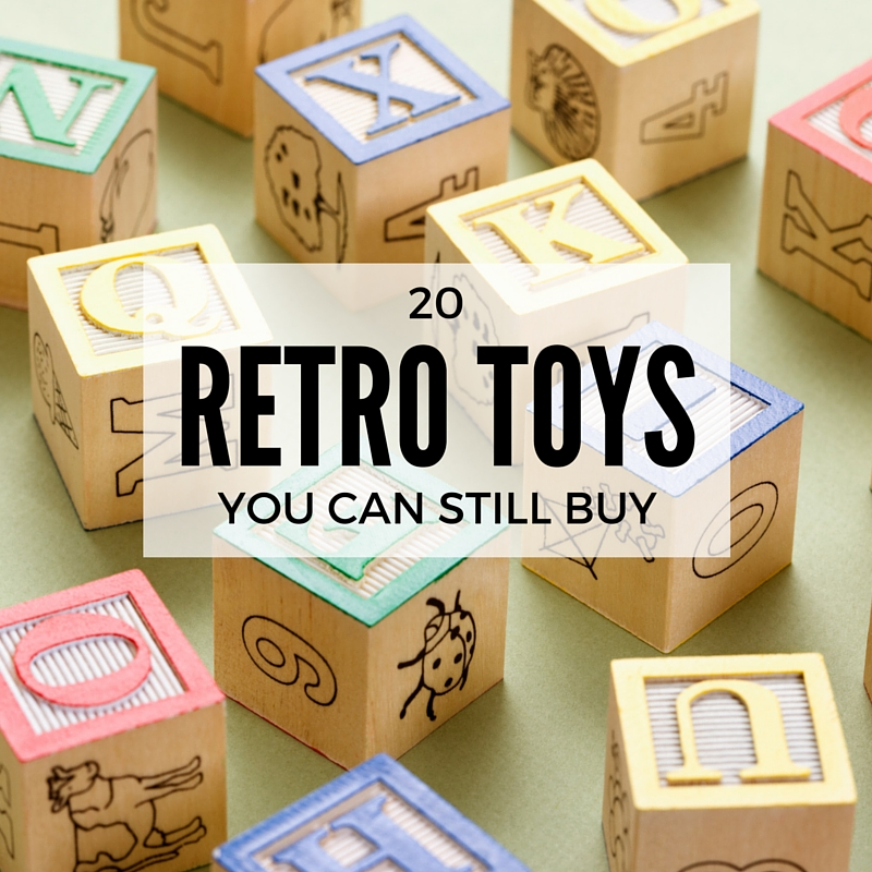 20 RETRO toys you can still buy for your kids
