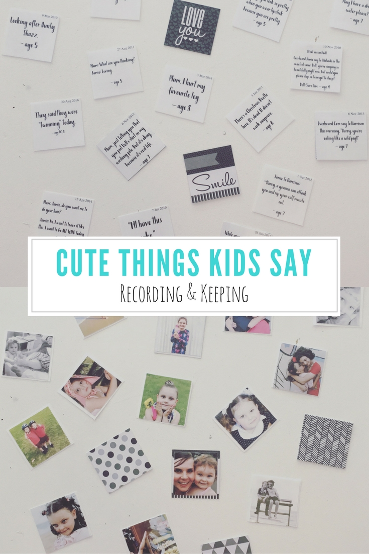 Cute Things Kids Say