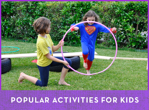 Popular Activities for Kids - Be A Fun Mum