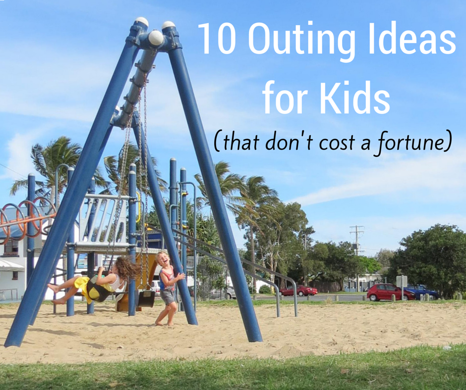 10 Outing Ideas for Kids (that don't cost a fortune)