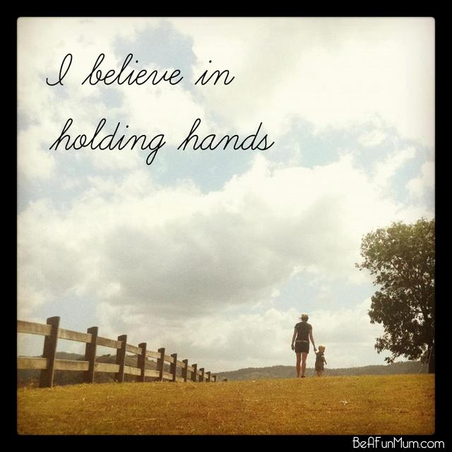 i believe in holding hands