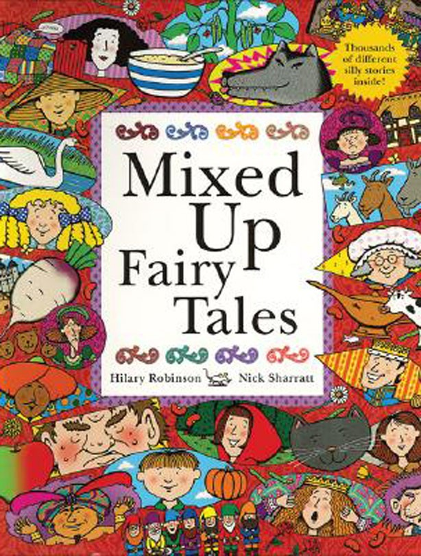 mixed up fairy tales by hilary robinson nick sharratt