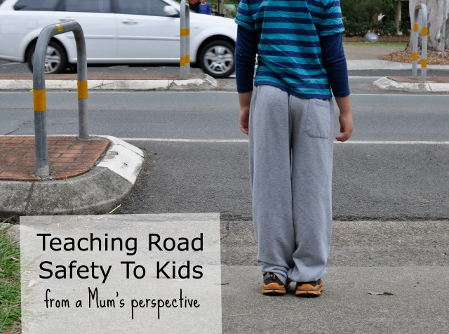 Teaching road safety to kids (from a mum's perspective)