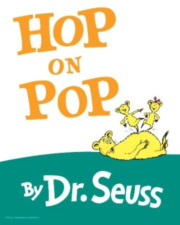 Hop on Pop by Dr Suess