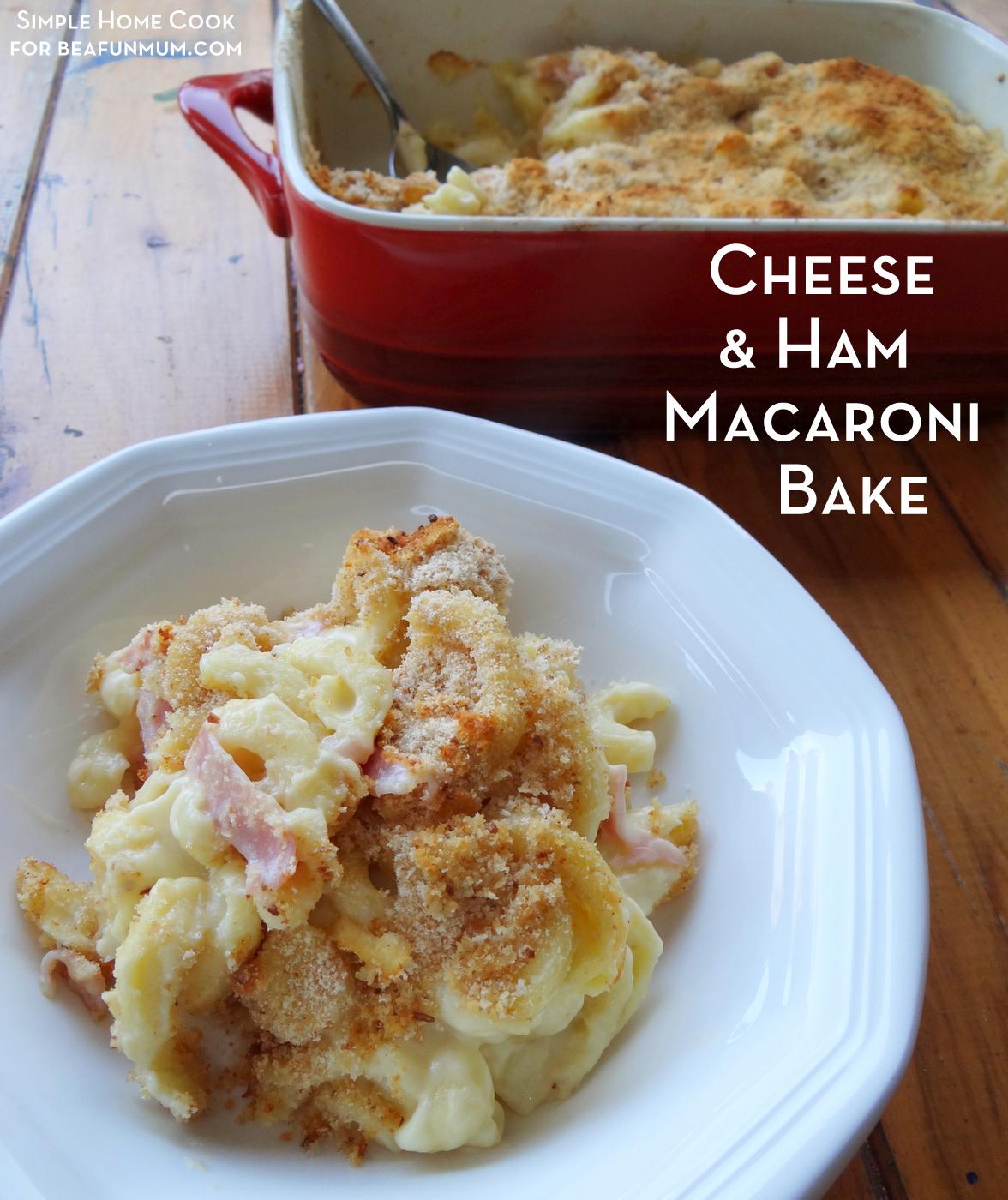 Ham & Cheese Macaroni Bake