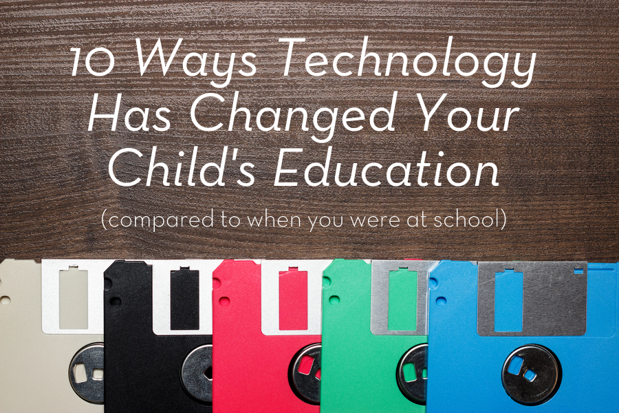10 ways technology has changed your child's education (compared to when you were at school)