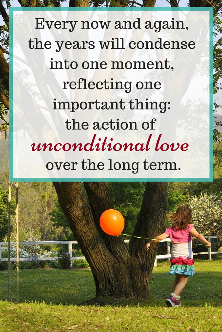 Parenting quote - unconditional love