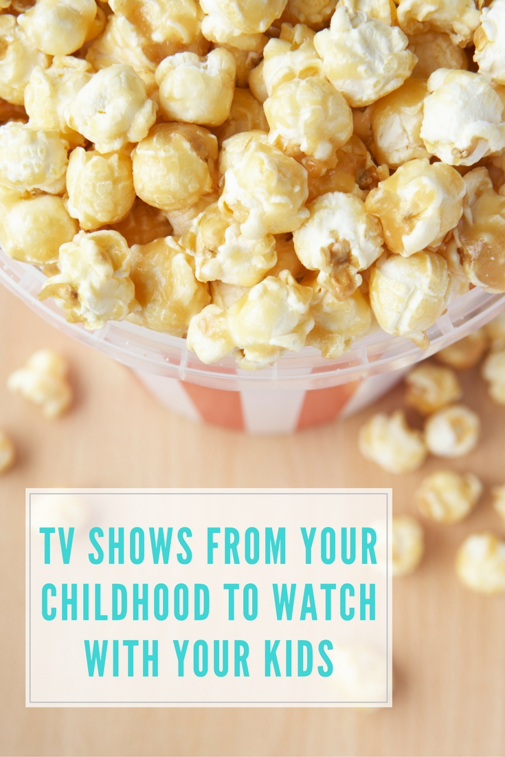 TV Shows from Your Childhood You Can Watch With Your Kids