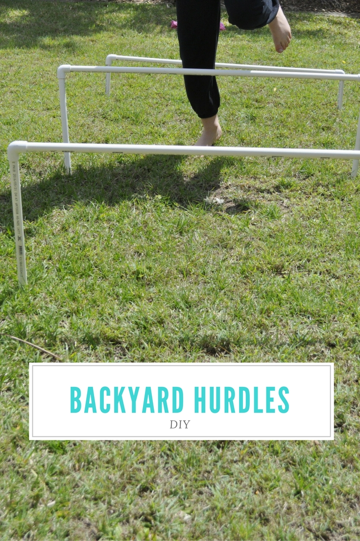 How to make your own backyard hurdles